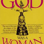 Merlin Stone – When God Was A Woman