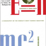 David Bodanis – E=mc2: A Biography Of The World's Most Famous Equation