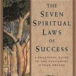 Deepak Chopra – The Seven Spiritual Laws Of Success