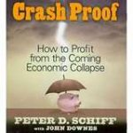 Peter Schiff – Crash Proof: How to Profit From the Coming Economic Collapse