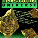 Michael Talbot – The Holographic Universe