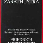 Friedrich Nietzsche – Thus Spake Zarathustra