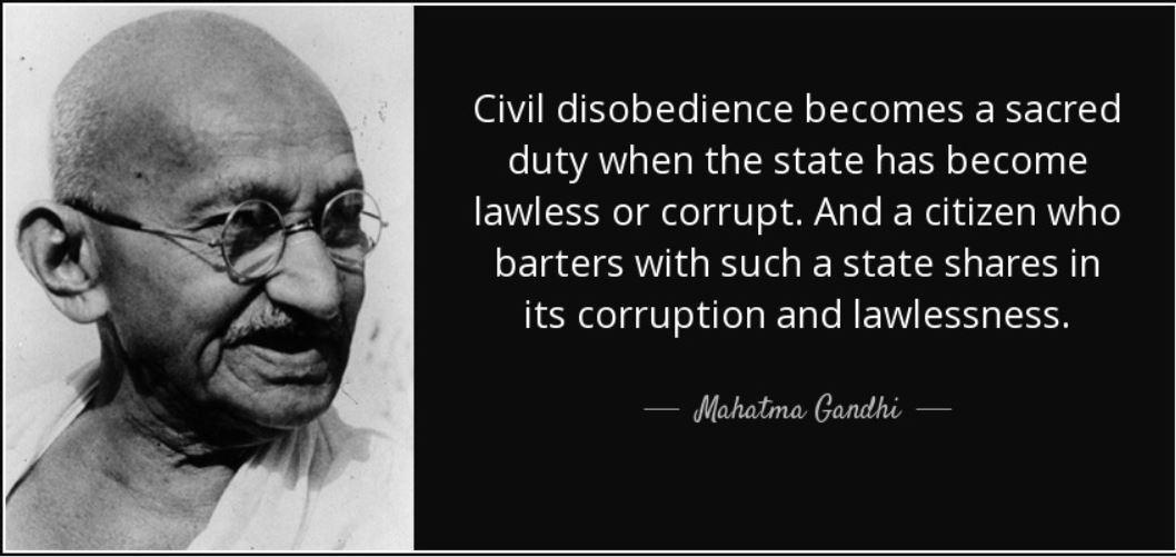 Civil Disobedience Is Not The Problem. The Problem Is Civil Obedience