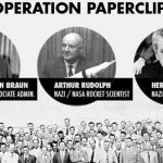 Operation Paperclip – How Nazi Scientists and Other Nazi Officials Were Given Top-Level Positions in The USA after WWII